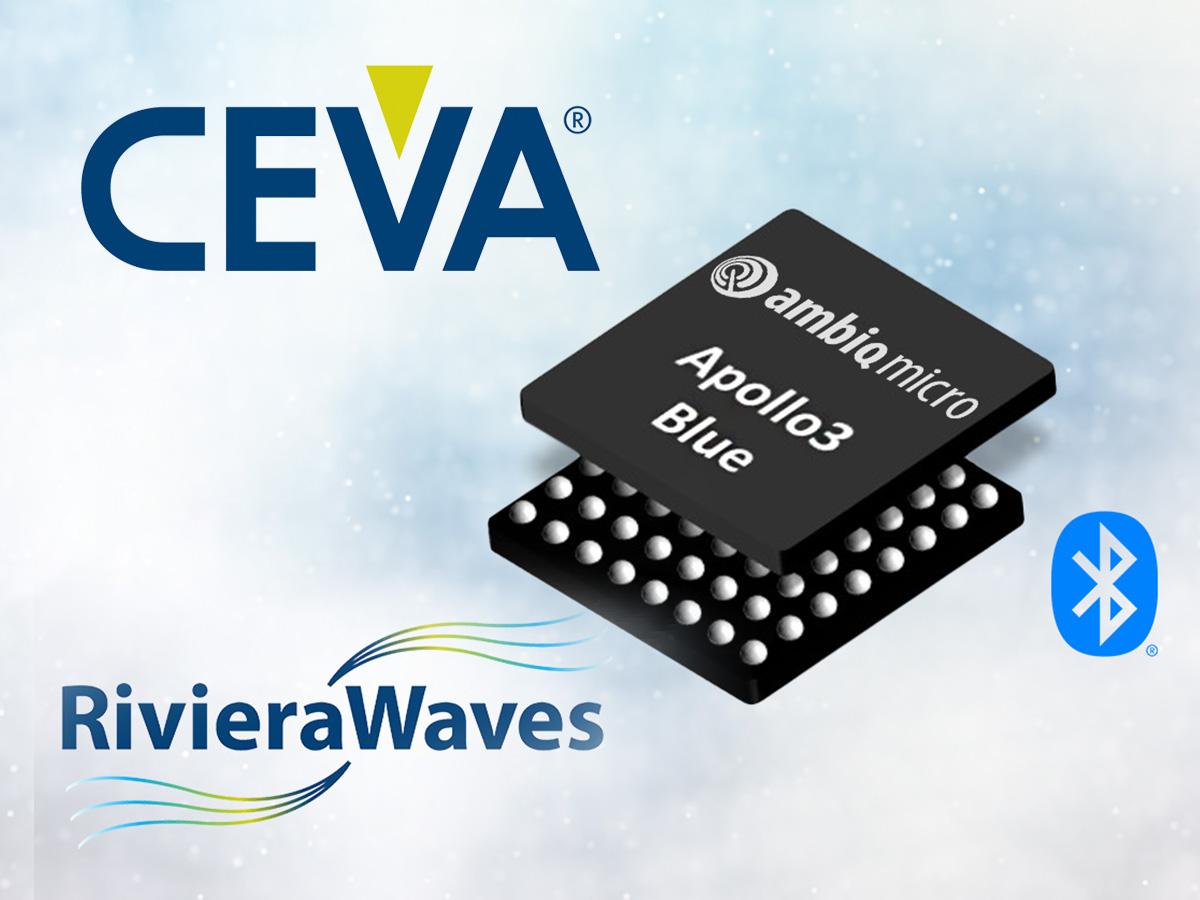 Ambiq Micro Licenses Ceva S Bluetooth Low Energy Ip For Next Generation Spot Platforms Audioxpress