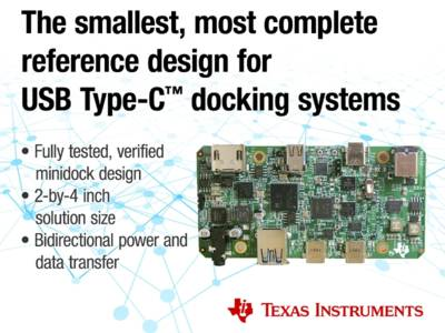 New USB Type-C Docking System Design from Texas Instruments Cuts Solution Size in Half